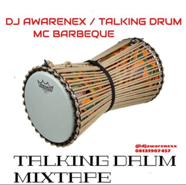 DJ Awarenex Talking Drum Mixtape