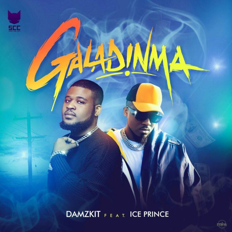 "Download mp3: Damzkit ft. Ice Prince ""Galadinma"""