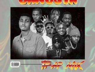 [Dj Mix] DJ OP Dot – Gangsta Trap