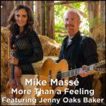 "Mike Massé ft. Jenny Oaks Baker | ""More Than A Feeling"" cover (Boston)"