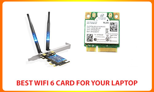 best-wifi-6-card-for-your-laptop