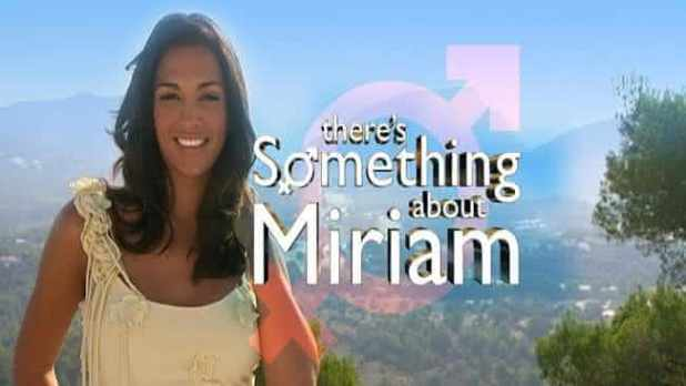 Theres Something About Miriam entre os reality shows mais crueis do mundo