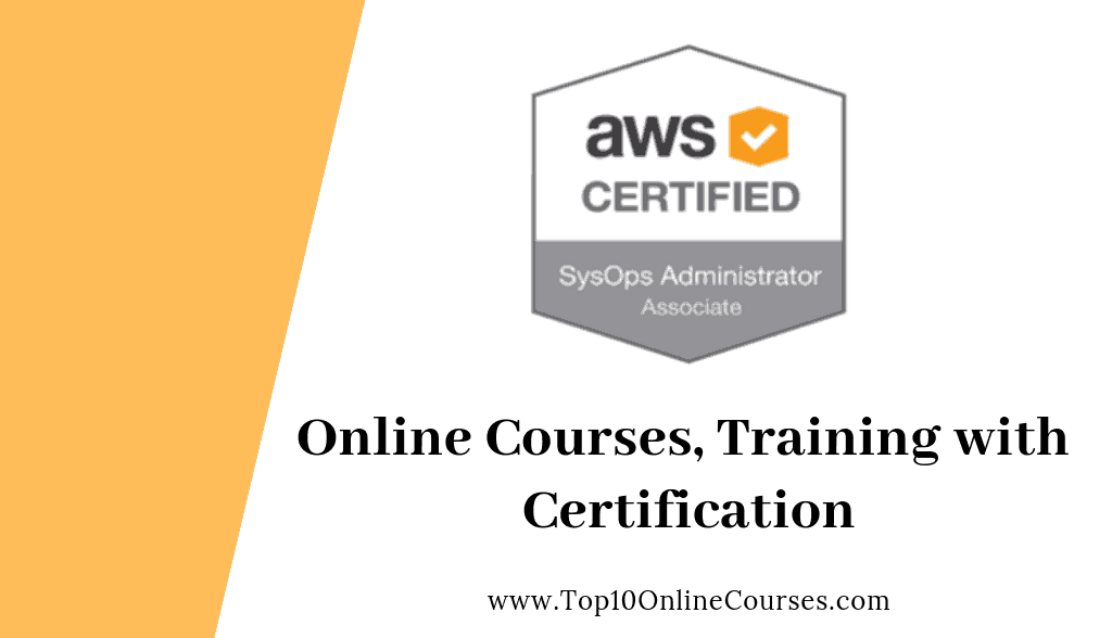 Best Aws Certified Sysops Administrator Online Courses 2020