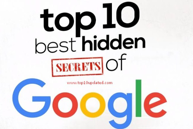 Top Ten Best Hidden Google Secrets Google Tips Tricks
