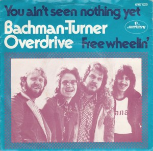 bachman-turner-overdrive-you-aint-seen-nothing-yet-mercury-4