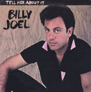 billy-joel-tell-her-about-it-columbia