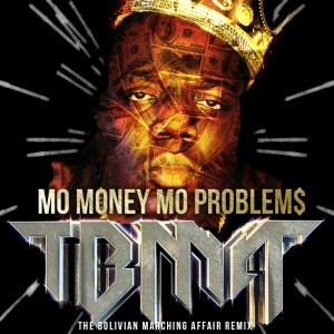 MO PROBLEMS Notorious
