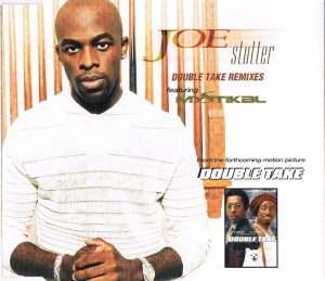 joe-featuring-mystikal-stutter-double-take-remix-jive-cs