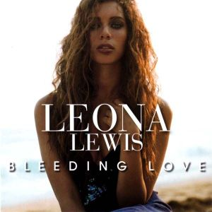 leona lewis Bleeding-love