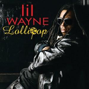 lil wayne lollipop