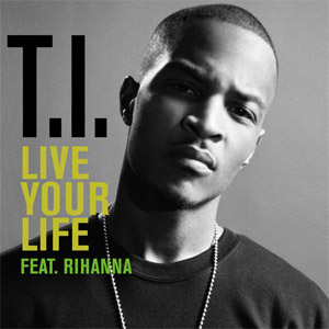 ti live your life