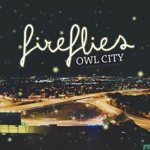 owl-city-fireflies