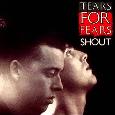 Tears For Fears Shout record cover