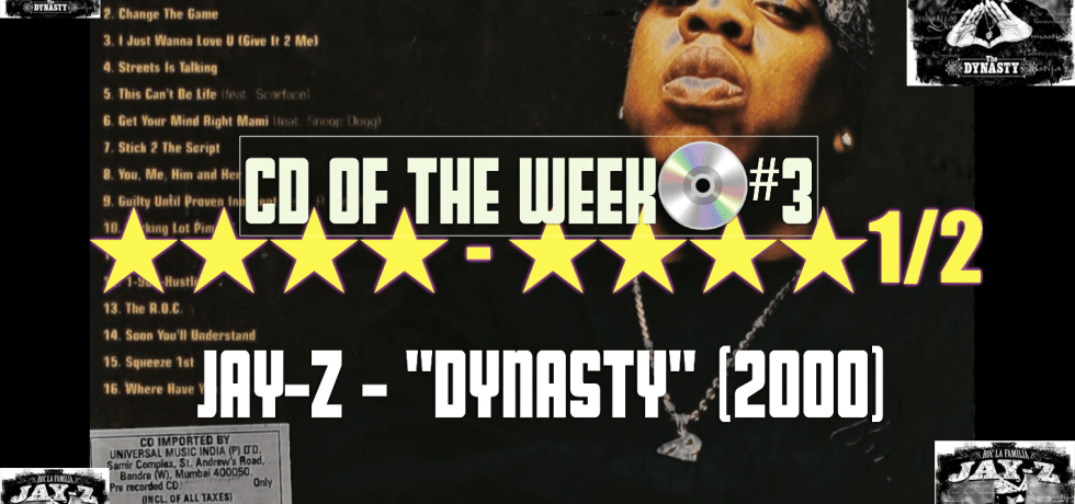 CD of the Week Episode 3 is Jay-Z: The Dynasty Roc La Familia!
