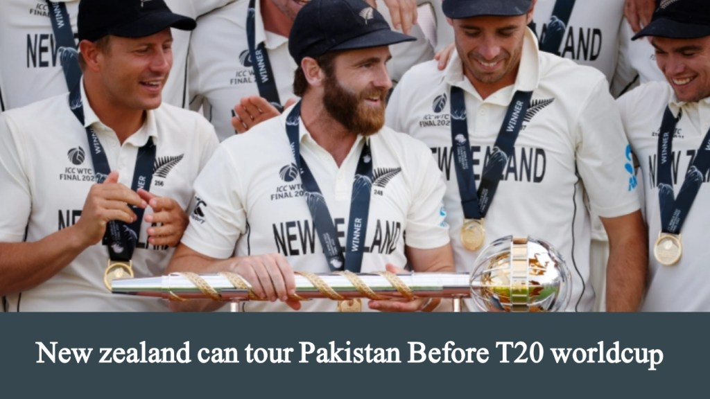 New Zealand will tour Pakistan before the T20 World Cup