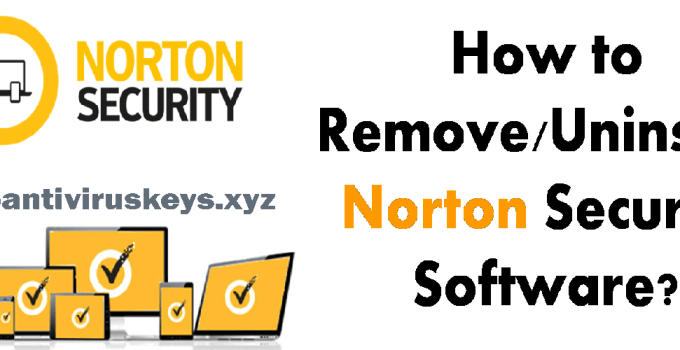 How to Uninstall Norton Security - Completely on Windows & Mac