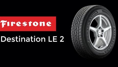 Firestone Destination LE 2 Review