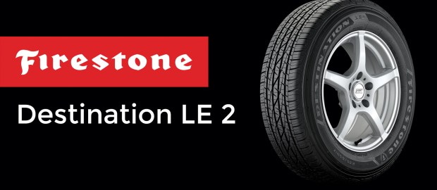 Firestone Destination LE 2 Review