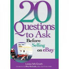 20 Questions to Ask Before Selling on eBay by Lissa McGrath.