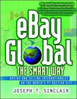 Ebay Global the Smart Way – Buying and Selling Internationally on