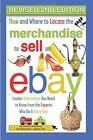How and Where to Locate Merchandise to Sell on eBay: Insider Information