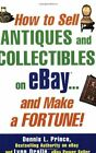 How to Sell Antiques and Collectibles on eBay… and Make a Fortune!-ExLibrary