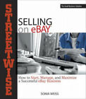 Streetwise Guide to Selling on eBay by Sonia Weiss.