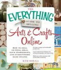 Everything Guide to Selling Arts & Crafts Online : How to Sell on Etsy, eBay,…