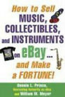 How to Sell Music, Collectibles, and Instruments on eBay… And Make a Fortune