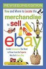 HOW AND WHERE TO LOCATE MERCHANDISE TO SELL ON EBAY: By Atlantic Publishing VG