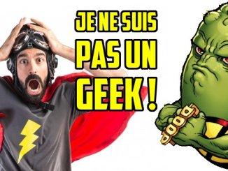 je ne suis pas un geek
