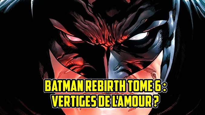 batman rebirth tome 6