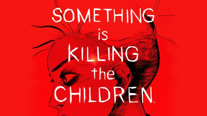 comics Something is killing the children