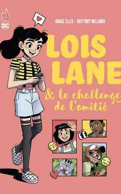 Lois Lane & challenge amitié - couv