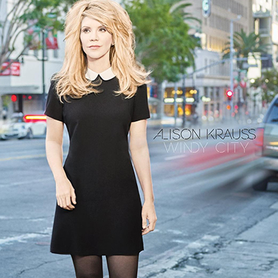 Alison Krauss Windy City - New Country Releases