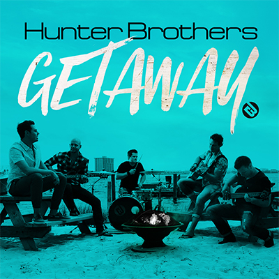 Hunter Brothers Getaway - New Country Releases
