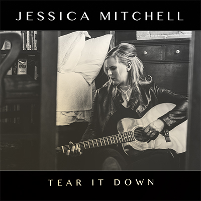Tear It Down - Jessica Mitchell