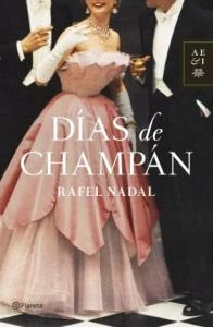 novedad-abril-dias-champan-rafel-nadal-L-9ZBJiD
