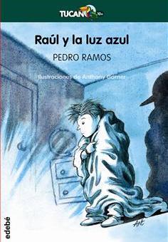 Raúl y la luz azul