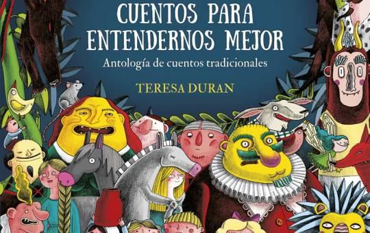 50 cuentos para entendernos mejor. Antología de cuentos tradicionales de Teresa Durán