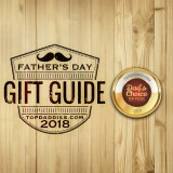 2018 TopDaddies Father's Day Gift Guide – Dad's Choice Top Picks