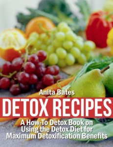Detox-Recipes-A-How-To-Detox-Book-on-Using-the-Detox-Diet-for-Maximum-Detoxification-Benefits-0
