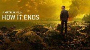 How It Ends Filmy o mimozemšťanoch
