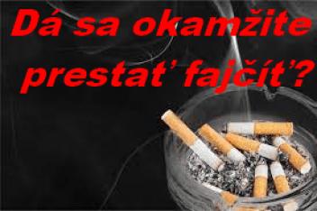 dá sa okamžite prestať fajčíť
