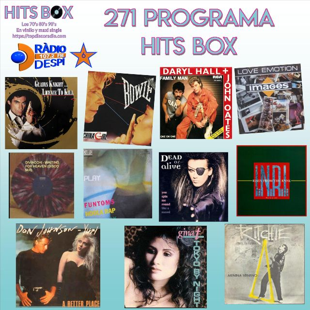 271 Programa Hits Box Vinyl Edition - Topdisco Radio - Radio Despi - Dj. Xavi Tobaja