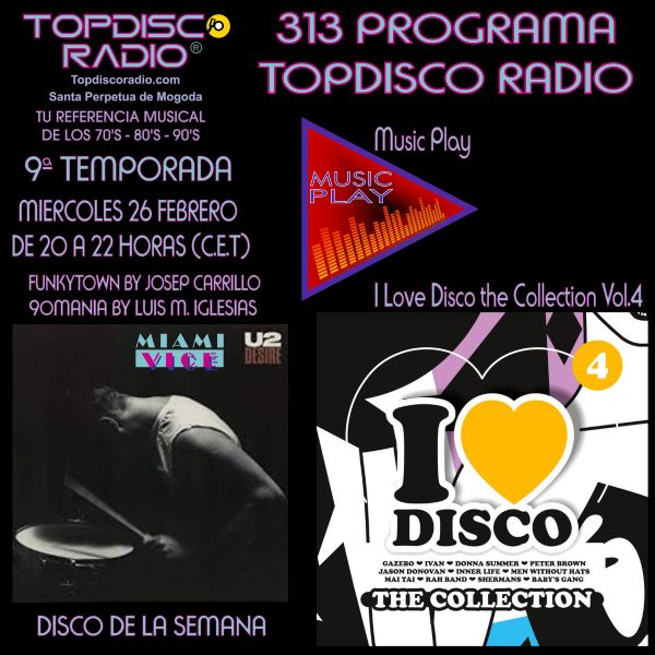 313 Programa Topdisco Radio - Music Play I Love Disco the Collection Vol.4 - Funkytown - 90mania - 26.02.2020