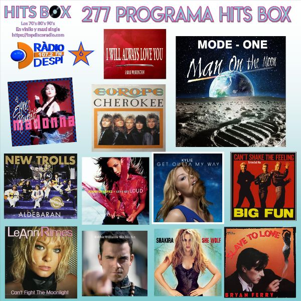 277 Programa Hits Box - Topdisco Radio - Dj- Xavi Tobaja