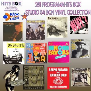 281 Programa Hits Box - Studio 54 Barcelona Vinyl Collection - Topdisco Radio - Dj. Xavi Tobaja