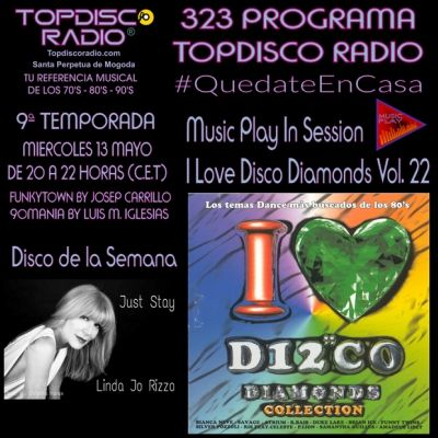 323 Programa Topdisco Radio Music Play I Love Disco Diamonds Vol 22 in session - Funkytown - 90mania - 13.05.20