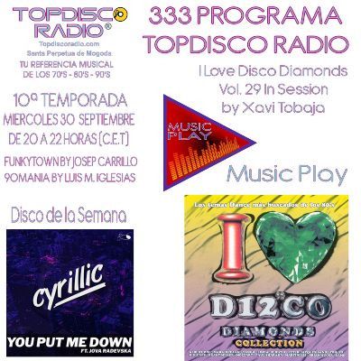 333 Programa Topdisco Radio Music Play I Love Disco Diamonds Vol.29 In Session - Funkytown - 90mania – 30.09.2020